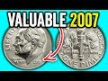 2007 ERROR DIMES WORTH MONEY - EXPENSIVE COINS TO LOOK FOR