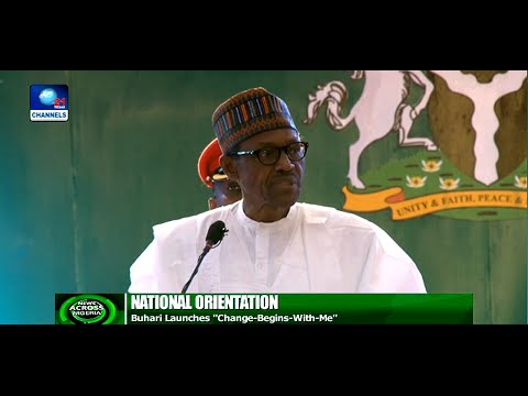 News Across Nigeria: Buhari Launches 'Change Begins With Me' Programme