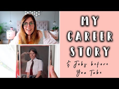 MY CAREER PATH & JOB STORY BEFORE YOU TUBE