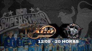 ACR SuperStars Especial - Cia Vilelas X Time ACR