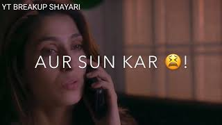 Girl Breakup Status 💔Girl Breakup Whatsapp Status 😭 BREAKUP SHAYARI