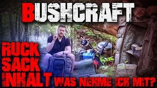 Bushcraft Rucksack Übernachtung -  Overnight Pack Kit  - Survival Outdoor Deutschland german deutsch