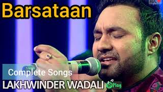 BARSATAAN | Lakhwinder Wadali | (Full Song) | Latest Punjabi Songs 2019