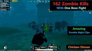 [Hindi] PUBG Mobile | Amazing 162 Zombie Kills & One Boss Fight With Zombies Night Bonus clips