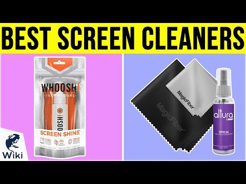 10 Best Screen Cleaners 2019