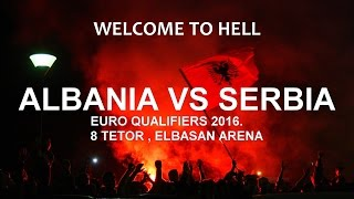 Video WELCOME TO HELL SERBIA ✖ | Albania VS Serbia - Promo 8 October EURO Qualifiers 2016 download MP3, 3GP, MP4, WEBM, AVI, FLV Desember 2017