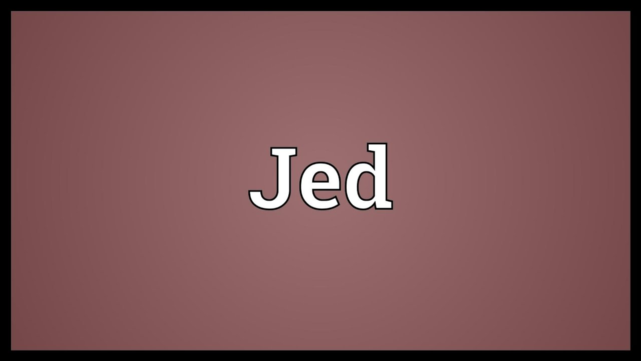 Jed Meaning - YouTube