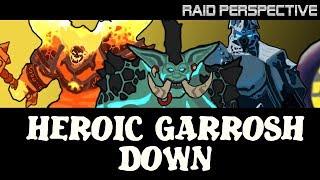Heroic Garrosh Down!