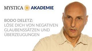 MYSTICA-AKADEMIE: Bodo Deletz - Löse Dich von negativen Glaubenssätzen und Überzeugungen (Teaser)