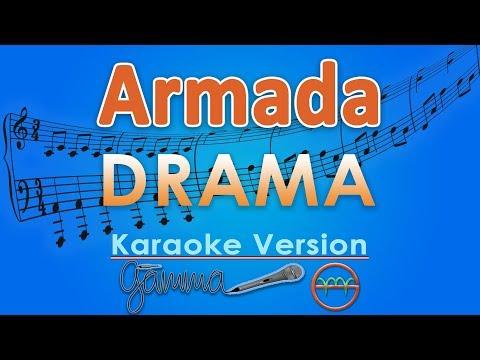 Armada - Drama (Karaoke Lirik Tanpa Vokal) by GMusic