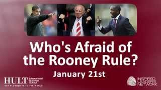 Who's Afraid of the Rooney Rule