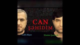 Celil & Nesimi - Can Sehidim
