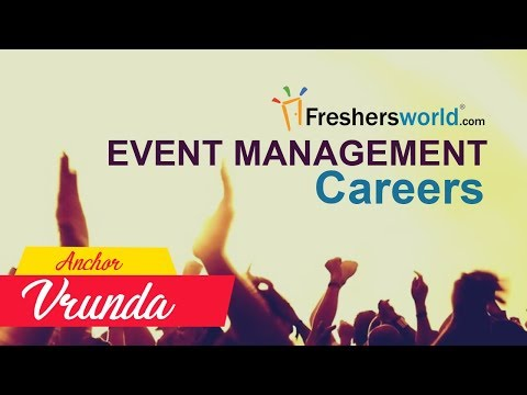 How to start a Event Management Career in India ? - Skills required, Pay scale, Job opportunities