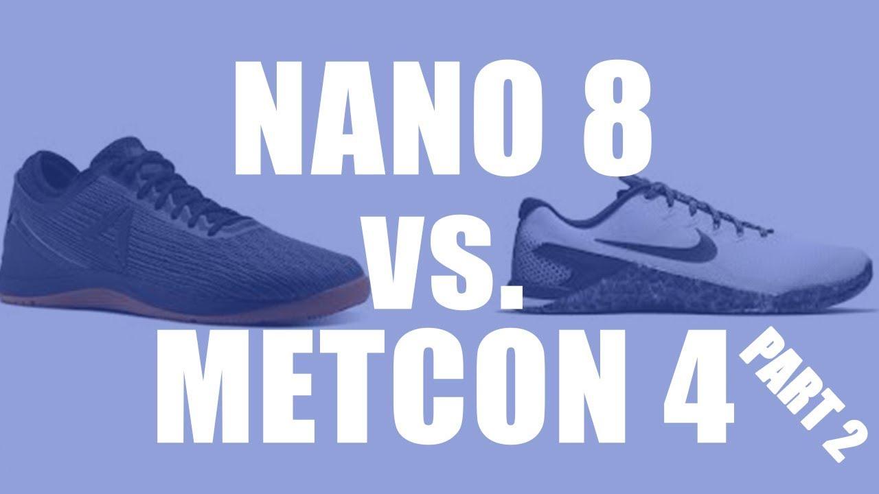 sentido valores Alojamiento  Training in Reebok Nano 8 vs Nike Metcon 4 Shoe Review (part 2) - YouTube