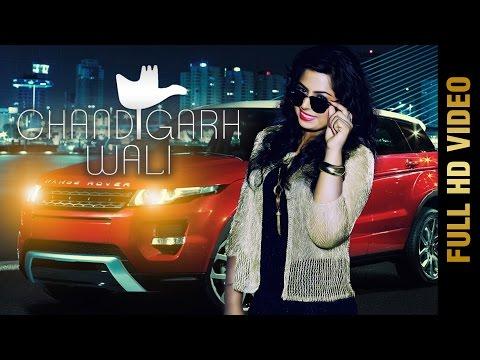 CHANDIGARH WALI Full Video  R KAUR ft. JATINDER JEETU  Latest Punjabi  2017