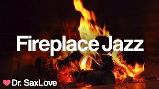 Fireplace Jazz ❤️ Mellow Smooth Jazz Saxophone for Chilling out with a Fireplace