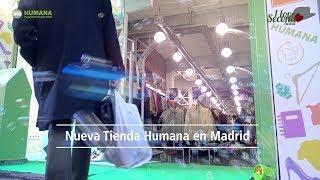 Hortaleza 19, Nueva Tienda Humana en Madrid