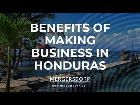Benefits of Making Business in Honduras (Buy & Sell Business in Honduras)