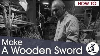How To Make a Bokken - with Master Nidome Yoshiaki, Japanese Artisan