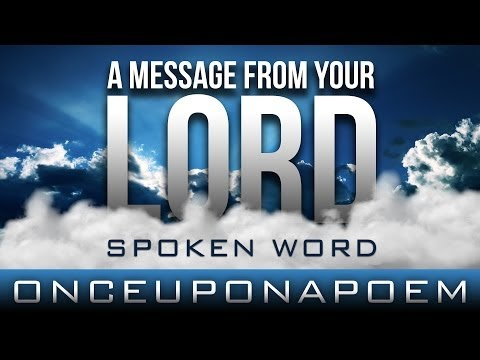 A Message From Your Lord ᴴᴰ ┇ Spoken Word ┇ by OnceUponAPoem ┇ TDR Production ┇