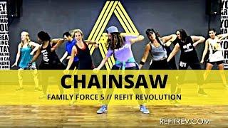 "Video ""Chainsaw"" || Family Force 5 || Dance Fitness Choreography || REFIT® REVOLUTION download MP3, 3GP, MP4, WEBM, AVI, FLV November 2018"