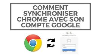 Comment synchroniser Chrome avec son compte Google