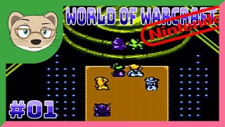 World of Warcraft (NES bootleg) Part 1 — THEY ACTUALLY CAPTURED THE MMO EXPERIENCE — Yahweasel