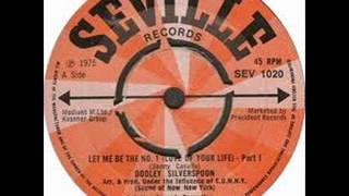 Dooley Silverspoon - Let Me Be The No.1 parts 1&2