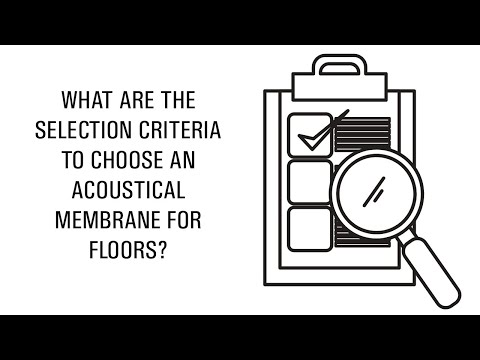 What are the selection criteria to choose an acoustical membrane for floors?