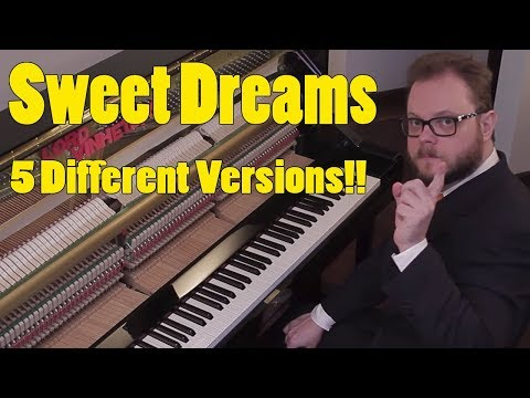 Sweet Dreams - 5  Different Versions