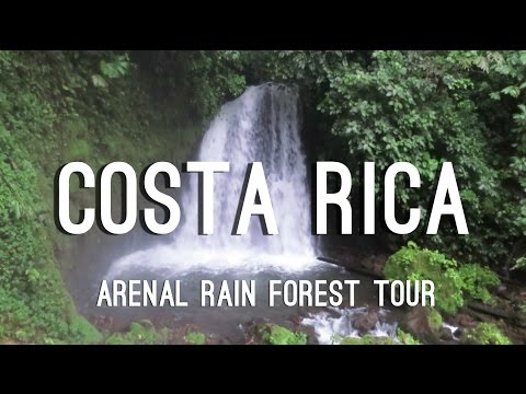 Costa Rica Travel | Arenal Rainforest Tour