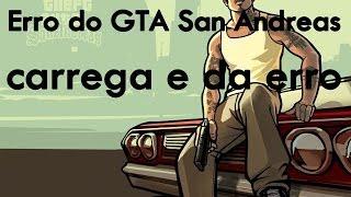 (tutorial) Como Resolver o Erro do GTA Carregar e Fecha
