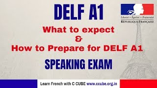 French DELF A1 Speaking Exam Practice - What to Expect and How to Prepare for DELF A1