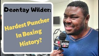Is Deontay Wilder the hardest puncher in boxing history? The Mayweather Boxing Club decides