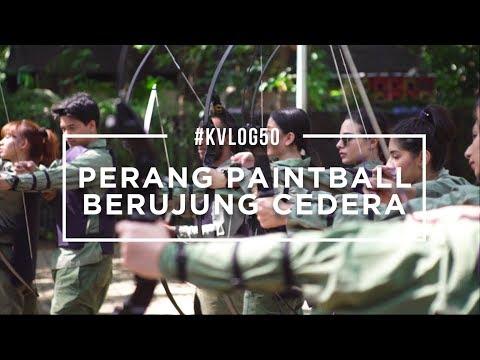 #KVLOG50 - PERANG PAINTBALL BERUJUNG CEDERA