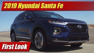 2019 Hyundai Santa Fe: First Look