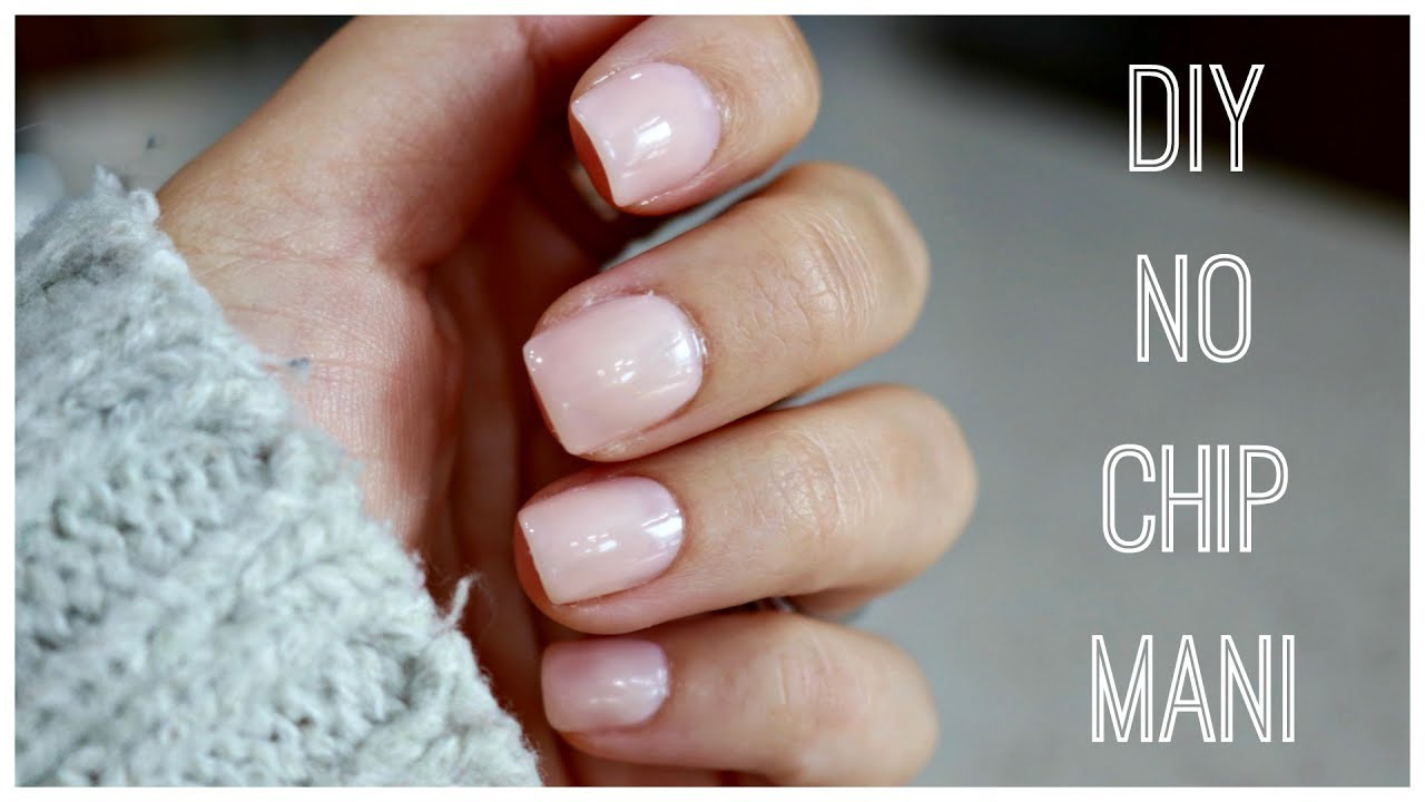 DIY AT HOME NO CHIP MANICURE! - YouTube