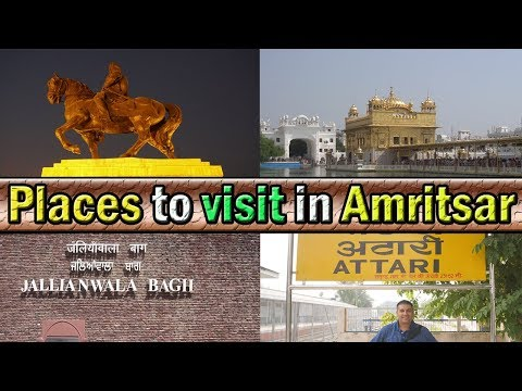 Places to visit in Amritsar, Punjab, India