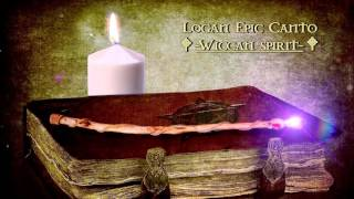 Celtic Music-Wiccan spirit-Logan Epic Canto-Instrumental Fantasy music