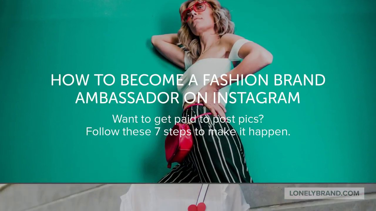 How to Become a Fashion Brand Ambassador on Instagram and Get Paid