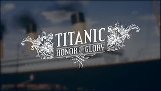 Titanic Honor and Glory - Exterior Trailer
