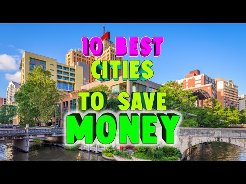 Top 10 Best Cities To Live And Save Money