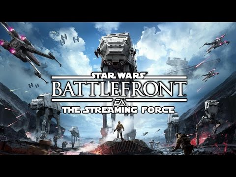 Livestream: Star Wars Battlefront (Open Beta) - THE STREAMING FORCE