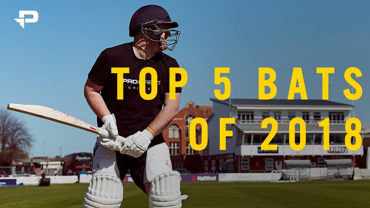 Pro Direct Cricket S Top 5 Bats For 2018