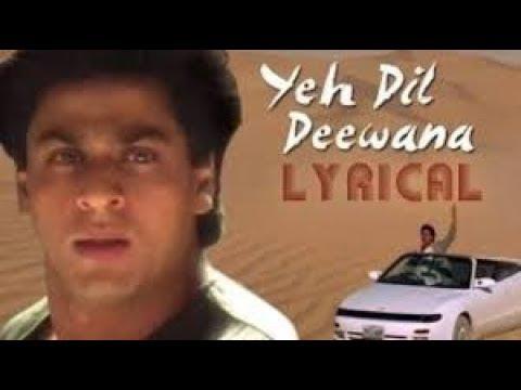yeh-dil-deewana-pardes-lyrics-  -playgeet-  -watch-it-now