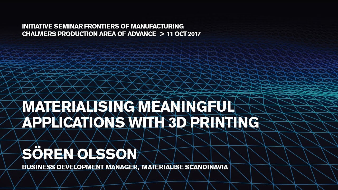 Materialising meaningful applications with 3D printing