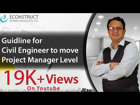 Guideline For Civil Engineer To Move From Site Engineer To Project Manager Level. (Upgradation)