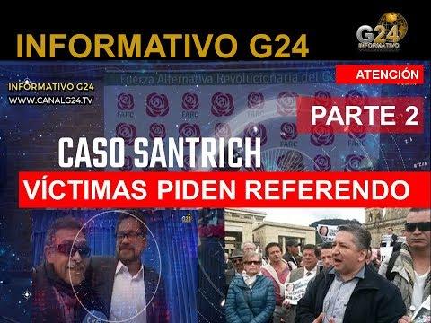 G24 -PARTE 2- ARGUMENTOS REFERENDO QUE RECLAMAN LAS VICTIMAS EN COLOMBIA-SIN FILTRO