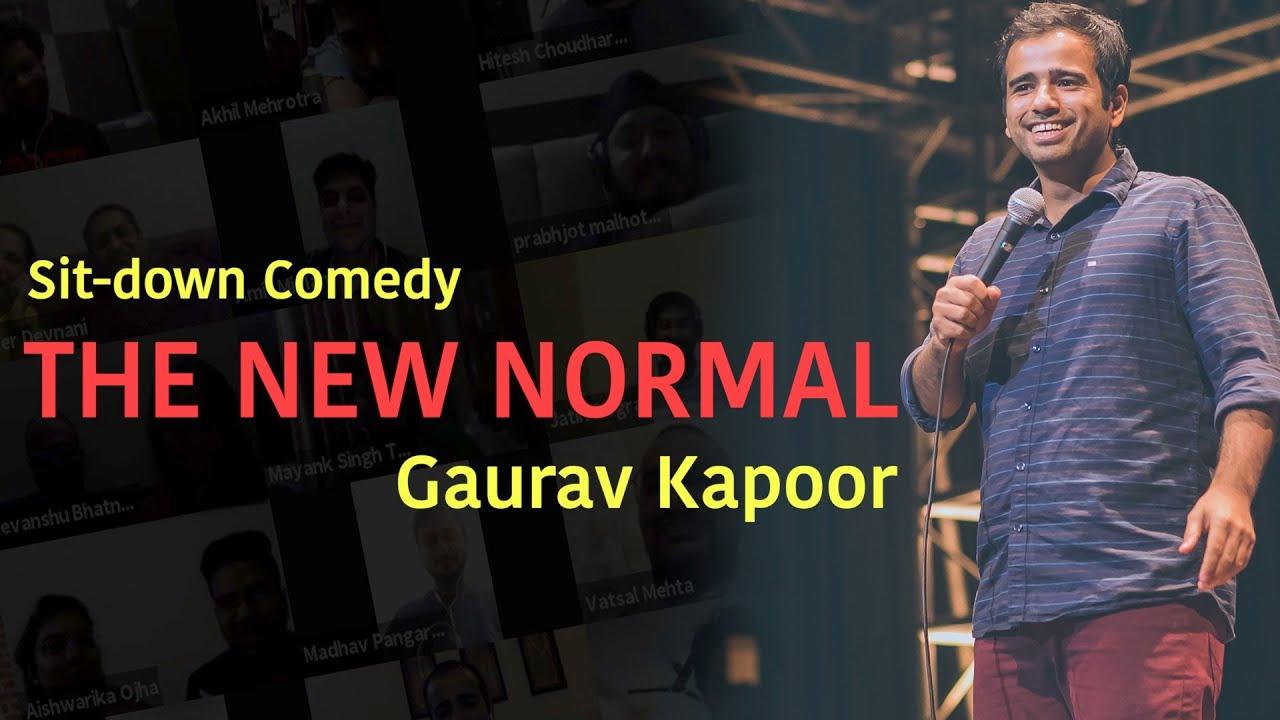 THE NEW NORMAL   Gaurav Kapoor   Crowdwork   Online Show - Part 1