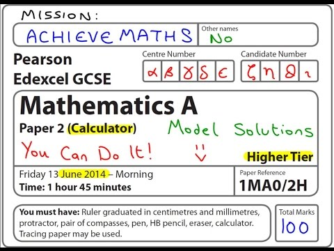 GCSE Maths Edexcel June 2014 2H Higher Calculator (complete paper)